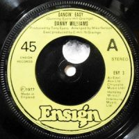 7 / DANNY WILLIAMS / DANCIN' EASY / NO MORE CANE