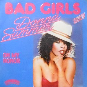 7 / DONNA SUMMER / BAD GIRLS