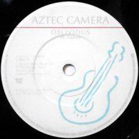 7 / AZTEC CAMERA / OBLIVIOUS