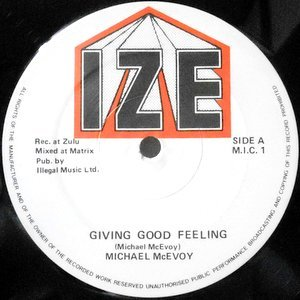 12 / MICHAEL MCEVOY / GIVING GOOD FEELING / LOVE WILL COME AGAIN