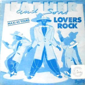 12 / FATHER AND SONS / LOVERS ROCK