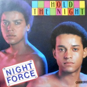 7 / NIGHT FORCE / HOLD THE NIGHT / NATH