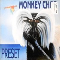 12 / PRESET / MONKEY CHOP / I WANT TO TASTE YOUR LOVE