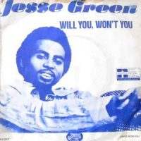7 / JESSE GREEN / WILL YOU, WON'T YOU / I HAVE WON YOU