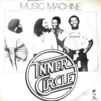 7 / INNER CIRCLE / MUSIC MACHINE / WANTED DEAD OR ALIVE