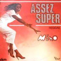 7 / MINO / ASSEZ SUPER / REGGAE