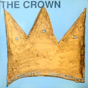 12 / RAPMASTER SHADOWMAN / THE CROWN