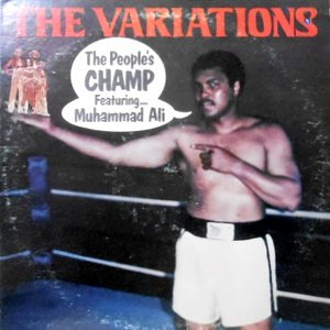 LP / THE VARIATIONS / THE PEOPLE'S CHAMP FEATURING MUHAMMAD ALI