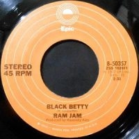 7 / RAM JAM / BLACK BETTY / I SHOULD HAVE KNOWN