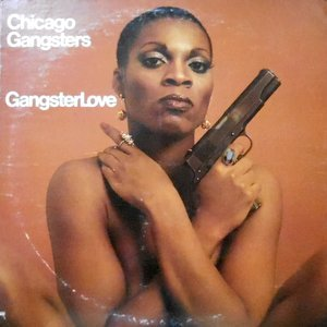 LP / CHICAGO GANGSTERS / GANGSTERLOVE
