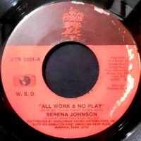 7 / SERENA JOHNSON / ALL WORK & NO PLAY / LACK OF COMMUNICATION