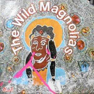 LP / THE WILD MAGNOLIAS / THE WILD MAGNOLIAS
