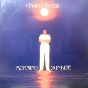 LP / GHALIB GHALLAB / MORNING SUNRISE