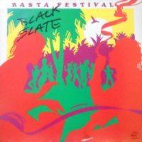 LP / BLACK SLATE / RASTA FESTIVAL