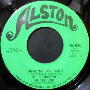 7 / THE BEGINNING OF THE END / FUNKY NASSAU (PART I) / (PARY II)