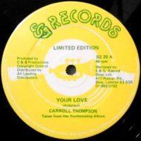 12 / CARROLL THOMPSON / YOUR LOVE