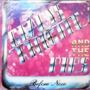 LP / GLADYS KNIGHT AND THE PIPS / BEFORE NOW