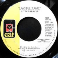 7 / LITTLE BEAVER / I CAN DIG IT BABY