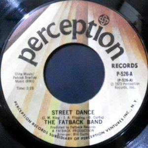 7 / FATBANK BAND / STREET DANCE / GOIN' TO SEE MY BABY
