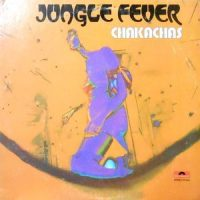 LP / CHAKACHAS / JUNGLE FEVER
