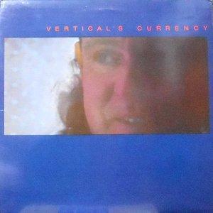 LP / KIP HANRAHAN / VERTICAL'S CURRENCY