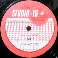 12 / MELLOW ROSE / FEEL IT / FEEL DUB