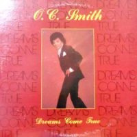 LP / O.C. SMITH / DREAMS COME TRUE