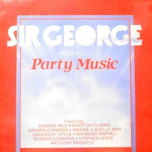 LP / V.A. / SIR GEORGE PRESENTS PARTY MUSIC