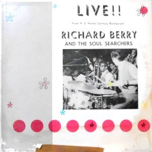 LP / RICHARD BERRY AND THE SOUL SEARCHERS / LIVE!! FROM H. D. HOVER CENTURY RESTAURANT