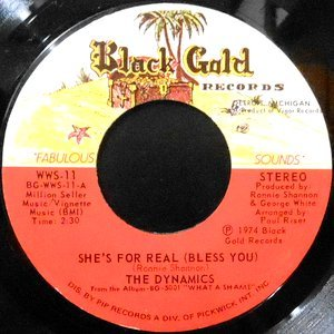 7 / THE DYNAMICS / SHE'S FOR REAL (BLESS YOU) / VOYAGE THRU THE MIND