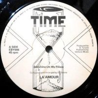 12 / LA' AMOUR / SUNSHINE ON MY PILLOW