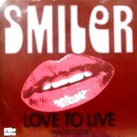 7 / SMILER / LOVE TO LIVE (MAKING LOVE)