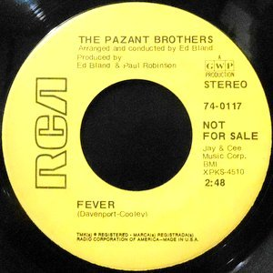 7 / PAZANT BROTHERS / FEVER / GROOVIN'