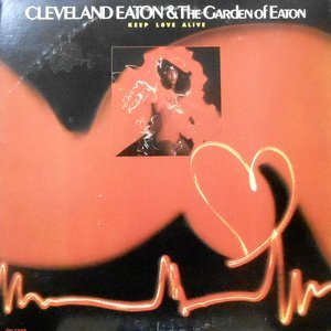 LP / CLEVELAND EATON & THE GARDEN OF EATON / KEEP LOVE ALIVE