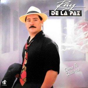 LP / RAY DE LA PAZ / COMO TU QUIERAS