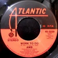 7 / AVERAGE WHITE BAND / WORK TO DO / PICK UP THE PIECES