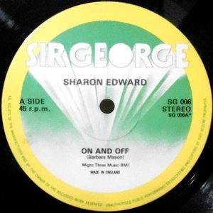 12 / SHARON EDWARD / GEORGE POSSE / ON AND OFF / GO VERSION