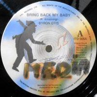 12 / BYRON OTIS / BRING BACK MY BABY / BRING BACK MY DUB