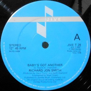 12 / RICHARD JON SMITH / BABY'S GOT ANOTHER / THIS IS THE MOMENT