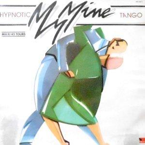 12 / MY MINE / HYPNOTIC TANGO