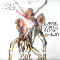 LP / LORRAINE JOHNSON / LEARNING TO DANCE ALL OVER AGAIN