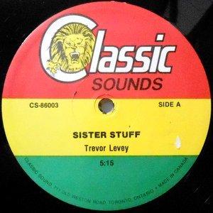 12 / TREVOR LEVEY / SISTER STUFF