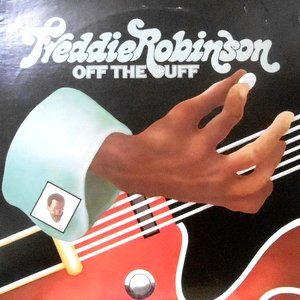 LP / FREDDIE ROBINSON / OFF THE CUFF