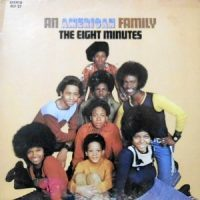 LP / THE EIGHT MINUTES / AN AMERICAN FAMILY