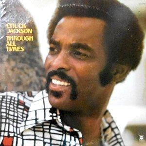 LP / CHUCK JACKSON / THROUGH ALL TIMES