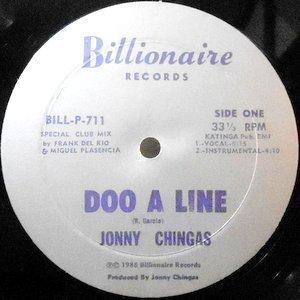 12 / JONNY CHINGAS / DOO A LINE