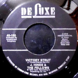 7 / J. HINES & THE FELLOWS / VICTORY STRUT / CAMELOT TIME