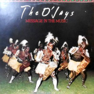 LP / O'JAYS / MESSAGE IN THE MUSIC