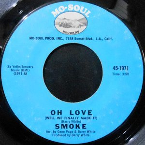 7 / SMOKE / OH LOVE / LOVE LET'S BE HAPPY NOW