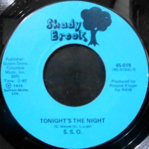 7 / S.S.O. / TONIGHT'S THE NIGHT / (DISCO VERSION)